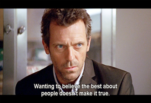 Dr House Quotes Simple And Interesting